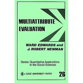Multiattribute Evaluation by Edwards & Ward