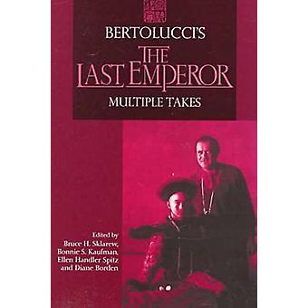 Bertoluccis de laatste keizer meerdere neemt door Sklarew & Bruce H.