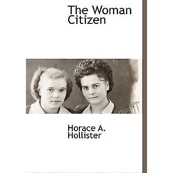 Die Frau Bürger von Hollister & Horace A.