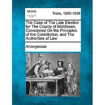匿名で憲法の原則と法律の当局と見なされますミドル セックス郡の後半の選挙の場合