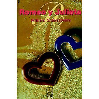 Romeo y Julieta von Shakespeare & William