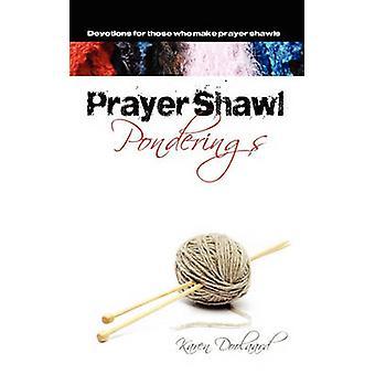 Prayer Shawl Ponderings by Doolaard & Karen