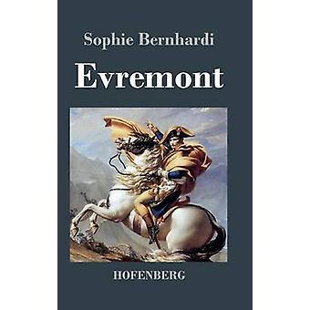 Evremont par Sophie Bernhardi