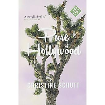 Pure Hollywood by Christine Schutt - 9781911508243 Book
