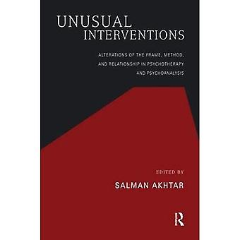 Unusual Interventions: Alterations of the Frame, Method, and Relationship in Psychotherapy and Psychoanalysis