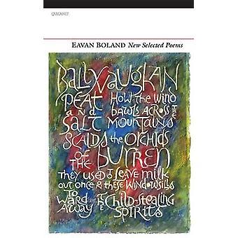 Uusi valittu runoja Eavan Boland - 9781847772411 kirja