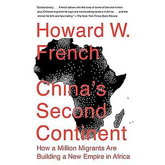 China's Second Continent - How a Million Migrants are Building a New E