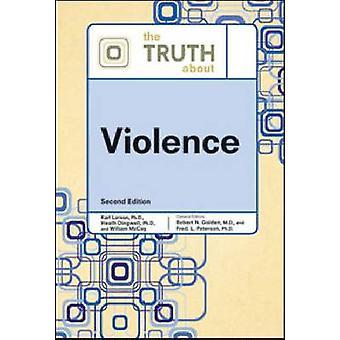 La verdad sobre la violencia (2ª edición) por Facts on file-97808160764
