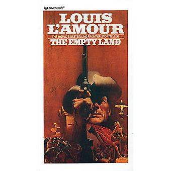 The Empty Land by Louis L'Amour - 9780812409260 Book
