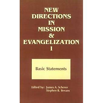 New Directions in Mission and Evangelization - Bk. 1 - Basic Statement