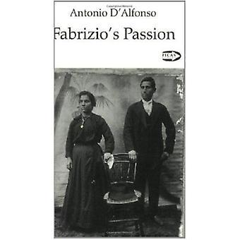 Fabrizio's Passion by Antonio D'Alfonso - 9781550710823 Book