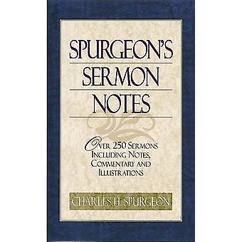 Spurgeon's Sermon Notes - Over 250 Sermons Including Notes - Commentar