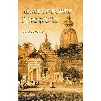 Altar of Power - The Temple & the State in the Land of Jagannatha - v.
