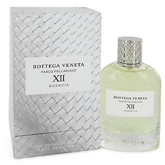 Parco palladiano xii quercia eau de parfum spray (unisex) by bottega veneta   546970 100 ml