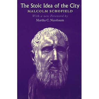 Stoic Idea of the City by Malcolm Schofield