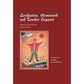 Evaluation Homework and Teacher Support by David Mitchell