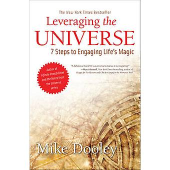 Leveraging the Universe by Dooley & Mike