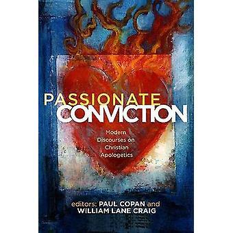 Passionate Conviction - Contemporary Discourses on Christian Apologeti