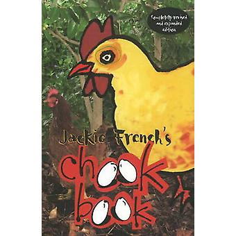 Jackie French's Chook Book by Jackie French - 9780947214593 Book