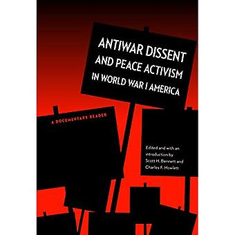 Antiwar Dissent and Peace Activism in World War I America: A Documentary Reader