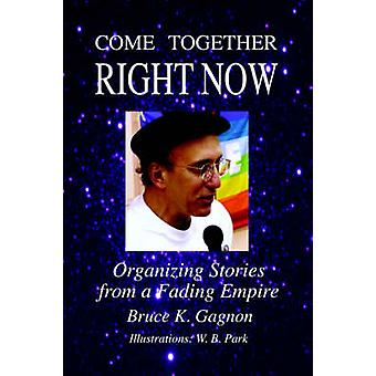 Come Together Right Now by Gagnon & Bruce K.