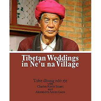 Tibetan Weddings in Neu na Village by rdo rje & Tshe dbang