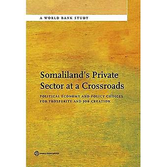 Somalilands private sektor ved en skillevej af Verdensbanken