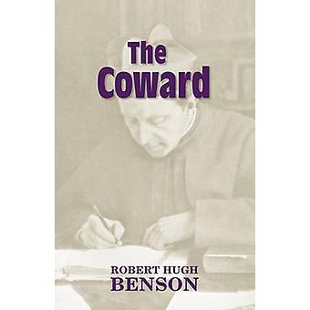 The Coward by Benson & Robert Hugh