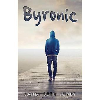 Byronic by Jones & Sandi Beth