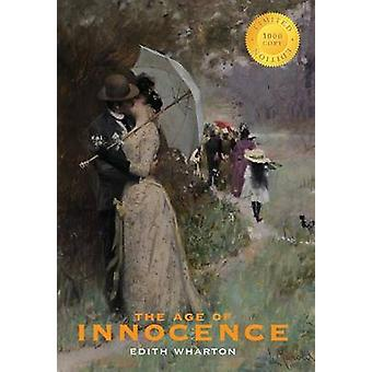 The Age of Innocence 1000 Copy Limited Edition by Wharton & Edith