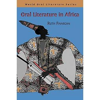 Oral Literature in Africa by Finnegan & Ruth