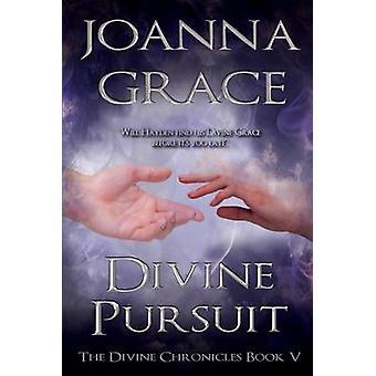 Divine Pursuit by Grace & JoAnna