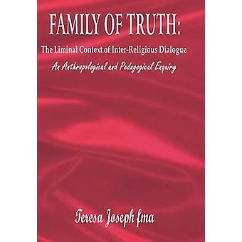 Family of Truth by Fma. T. J.