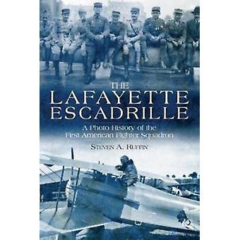 Lafayette Escadrille by Steven A Ruffin