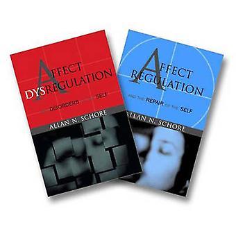 Affect Regulation and the Repair of the Self & Affect Dysregulati