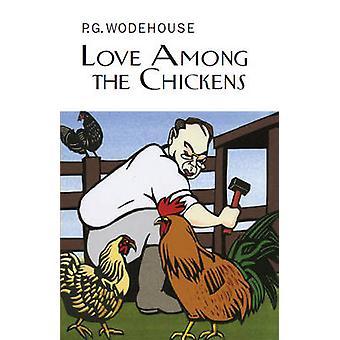 Love Among the Chickens von P. G. Wodehouse - 9781841591766 Buch