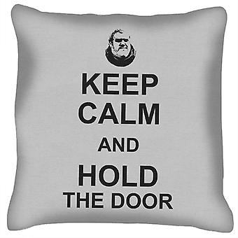 Hodor Keep Calm And Hold The Door Game Of Thrones Cushion