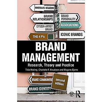 Brand Management - Research - Theory and Practice (2nd Revised edition