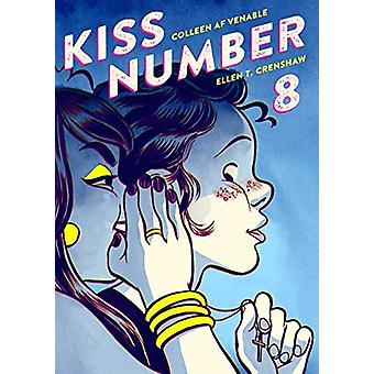 Kiss Number 8 by Colleen AF Venable - 9781596437098 Book