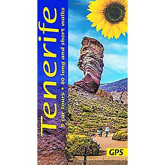 Tenerife - 5 car tours - 80 long and short walks with GPS by Noel Roch