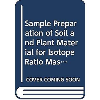 Préparation d'échantillons de sol et de matériel végétal pour la masse de rapport d'isotope