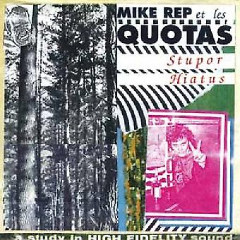 Mike Rep & the Quotas - Stupor Hiatus [Vinyl] USA import