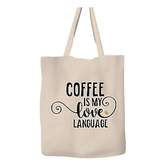 Coffee Is My Love Language - Tote Bag