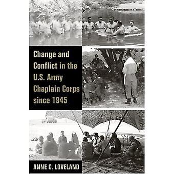 Verandering en Conflict in het Korps van de Kapelaan van het Leger van de V.S. sinds 1945 (Legaten van Oorlog)