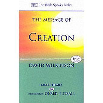 El mensaje de la creación La Biblia habla hoy temas