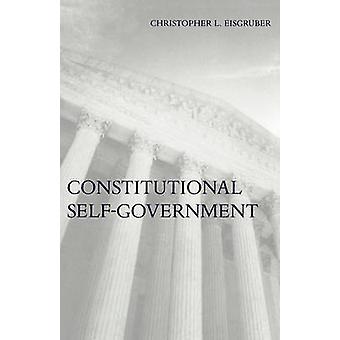 Konstitutionellt självstyre av Christopher L. Eisgruber - 97806740