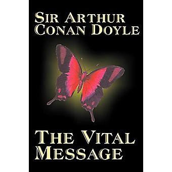 The Vital Message by Arthur Conan Doyle - Fiction - Mystery & Det