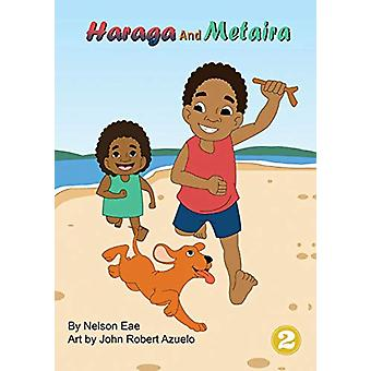 Haraga and Metaira by Nelson Eae - 9781925960167 Book