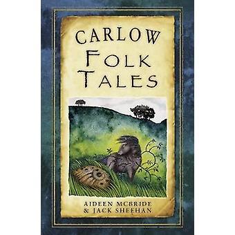 Carlow Folk Tales Folk Tales Folk Tales United Kingdom