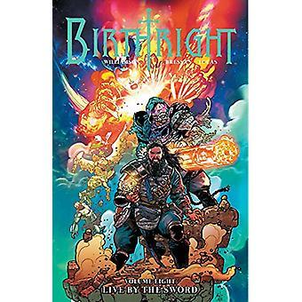 Birthright Volume 8: Live by the Sword de Joshua Williamson (Broché, 2019)